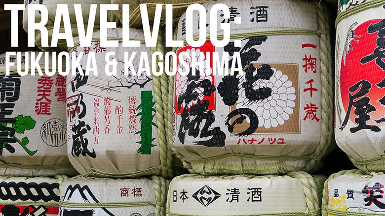 Japan vlog: Fukuoka & Kagoshima