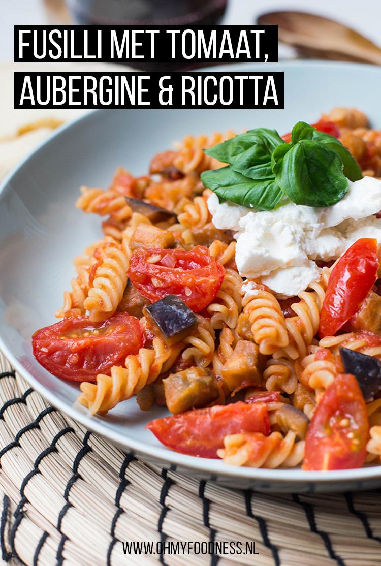 Fusilli met aubergine, tomaat en ricotta